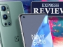 OnePlus 9 Pro review: powerful and recharges in a blink, but at what cost?